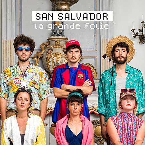 La Grande Folie by San Salvador on Amazon Music - Amazon.com
