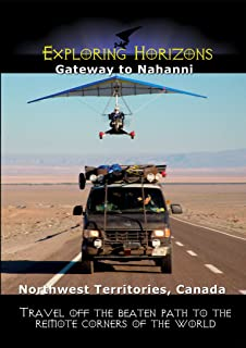 Exploring Horizons - Gateway to Nahanni - Northwest Territories Canada