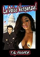 La Dolce Venganza! (English Edition)