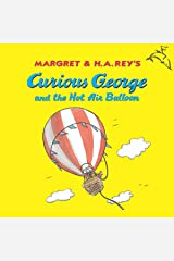 Curious George and the Hot Air Balloon Kindle Edition