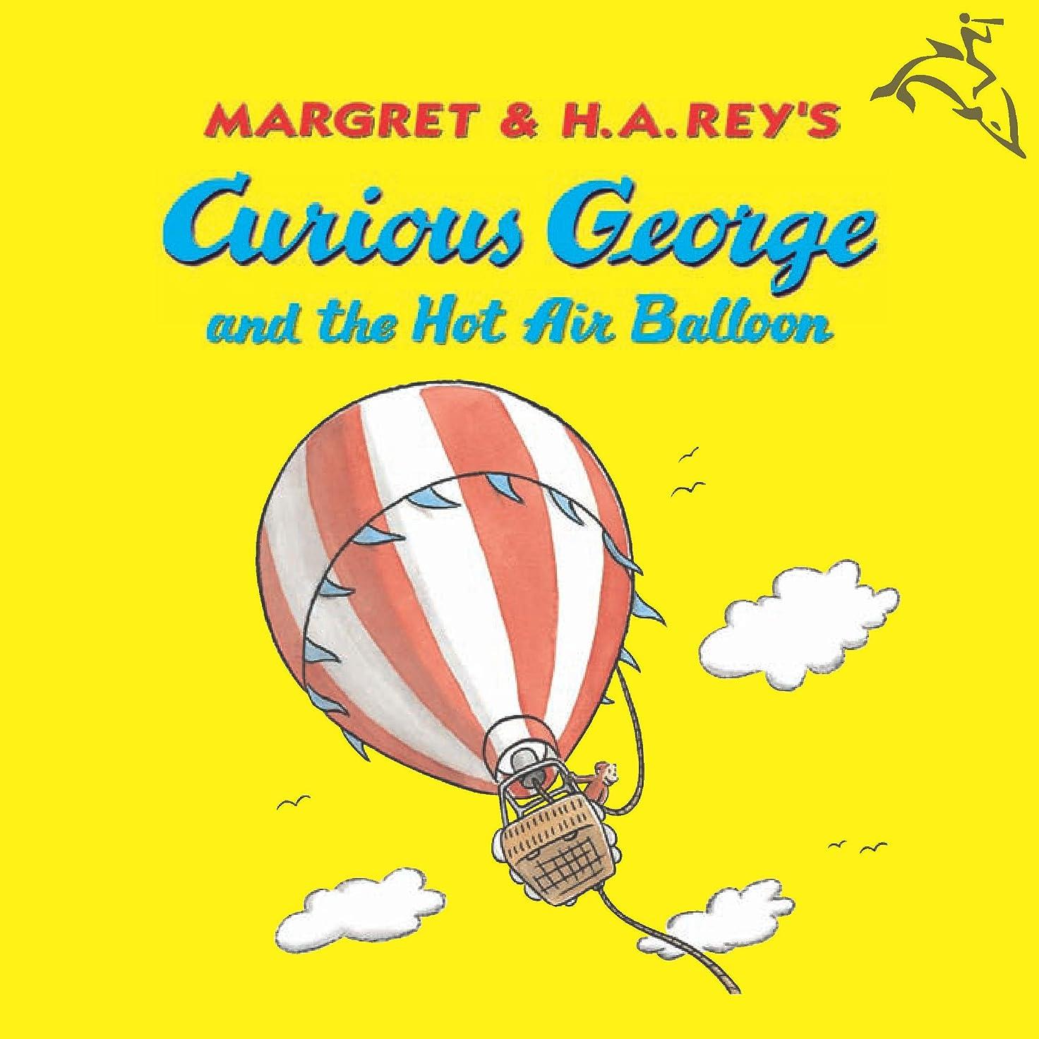 後ろ、背後、背面(部調和そのようなCurious George and the Hot Air Balloon (English Edition)