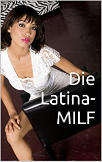 Die Latina-MILF (German Edition)