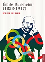 Émile Durkheim (1858-1917) (Sociología)