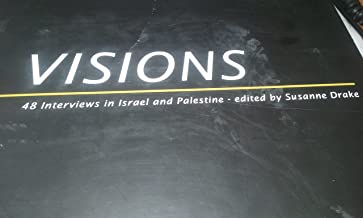 VISIONS 48 Interviews in Israel and Palestine