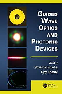 Guided Wave Optics and Photonic Devices (Optics and Photonics Book 8)