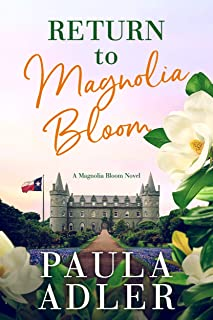 Return to Magnolia Bloom: A Magnolia Bloom Novel Book 1 (English Edition)