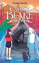 Cassidy Blake - tome 3 Le Pont des âmes