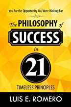 You Are the Opportunity You Were Waiting For: The Philosophy of Success in 21 Timeless Principles (English Edition)