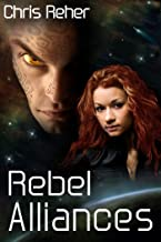 Rebel Alliances (Targon Tales Book 3)