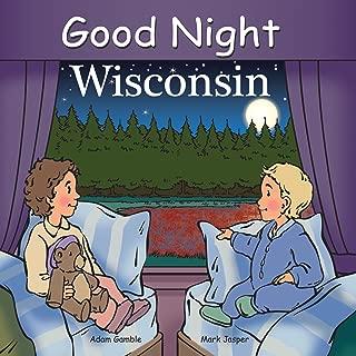 Good Night Wisconsin (Good Night Our World)