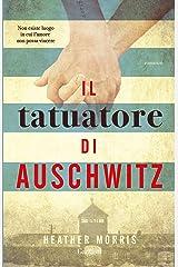 Il tatuatore di Auschwitz (Italian Edition) Format Kindle