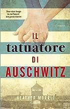 Il tatuatore di Auschwitz (Italian Edition)