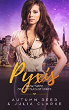 Pyxis: Book Three of The Stardust Series (English Edition)