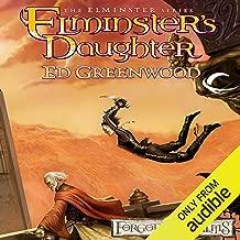 Elminster's Daughter: Forgotten Realms: Elminster, Book 5