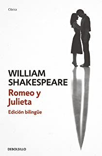 Romeo y Julieta (edición bilingüe) (Spanish Edition)