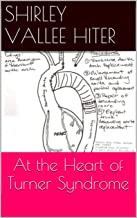 At the Heart of Turner Syndrome