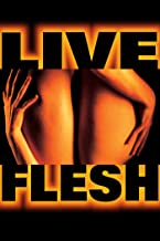 Best live flesh movie Reviews