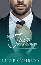 Meu Juiz Envolvente (Série Envolvente Livro 2)