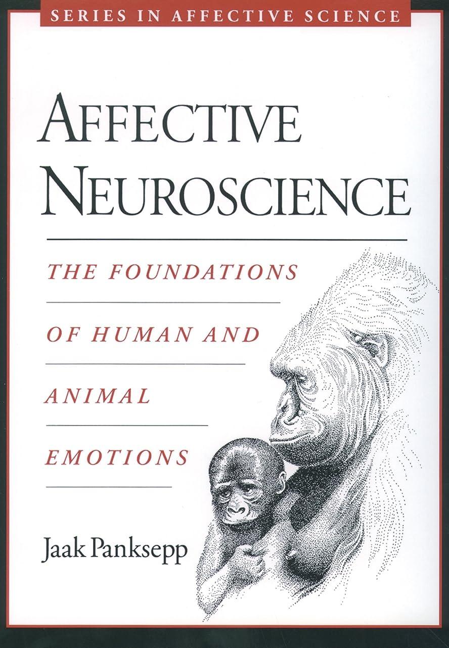 ジャングル消費ボアAffective Neuroscience: The Foundations of Human and Animal Emotions (Series in Affective Science) (English Edition)