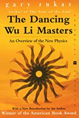 The Dancing Wu Li Masters: An Overview of the New Physics Kindle Edition