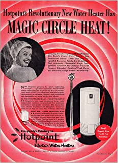 1948 Hotpoint Electric Water Heaters: Magic Circle Heat, Hotpoint Print Ad