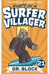 Diary of a Surfer Villager: Book 21: (an unofficial Minecraft book for kids) Kindle Edition