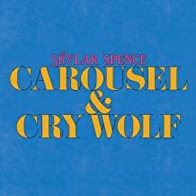 Carousel / Cry Wolf