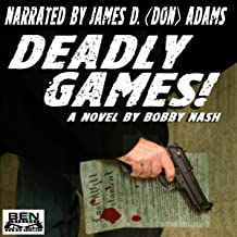 Deadly Games!: A Bartlett and West Thriller, Book 1