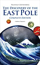 The Discovery of the East Pole: Complete Edition (Nippon Trilogy Book 4) (English Edition)
