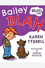 Bailey Beats the Blah Kindle Edition