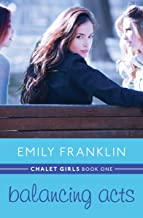 Balancing Acts (Chalet Girls Book 1)