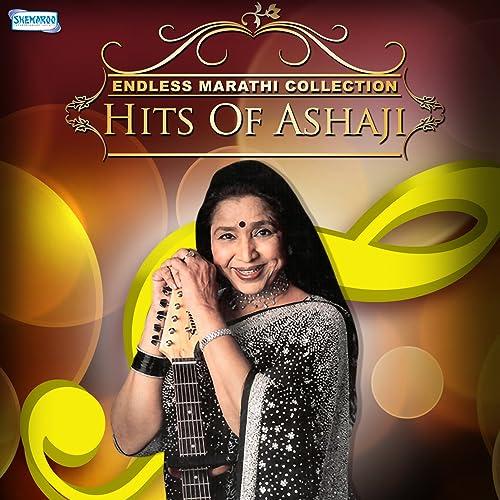 Endless Marathi Collection - Hits of Ashaji