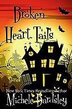 Broken Heart Tails: (A Short Story Collection) (Broken Heart Paranormal Romance Series Book 10)