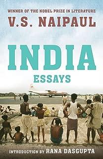 INDIA: Essays [Paperback] V.S. NAIPAUL