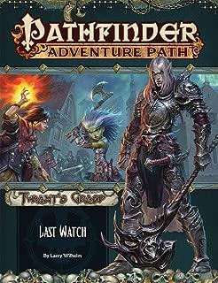 Pathfinder Adventure Path: Last Watch (Tyrant's Grasp 3 of 6) (Pathfinder Adventure Path: Tyrant s Grasp)