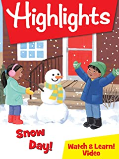 Highlights Watch & Learn!: Snow Day!