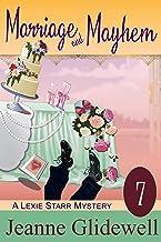 Marriage and Mayhem (A Lexie Starr Mystery, Book 7)