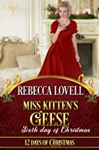 Miss Kitten's Geese (12 Days of Christmas Book 6)