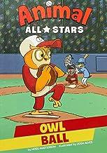 Owl Ball (Animal All-Stars)