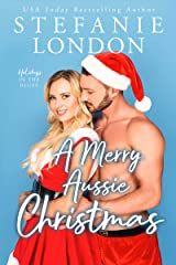 A Merry Aussie Christmas: a second chance small town romance (Holidays in the Bluff Book 1) Kindle Edition