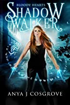 Shadow Walker: A Witch Romantic Fantasy (Bloody Hearts Book 1)