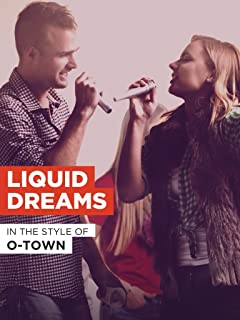 o town liquid dreams video