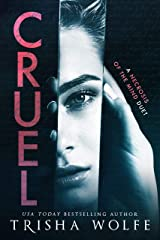 Cruel: A Dark Psychological Thriller: (A Necrosis of the Mind Duet 1) Kindle Edition