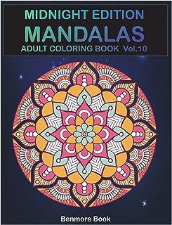 Midnight Edition Mandala: Adult Coloring Book 50 Mandala Images Stress Management Coloring Book for Relaxation, Meditatio...