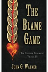 The Blame Game (The Statford Chronicles Book 3) Kindle Edition