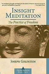 Insight Meditation: A Psychology of Freedom (Shambhala Classics) (English Edition) Format Kindle