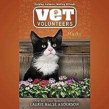 Masks: Vet Volunteers, Book 11