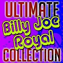Ultimate Billy Joe Royal Collection