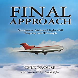 Final Approach: Northwest Airlines Flight 650, Tragedy and Triumph