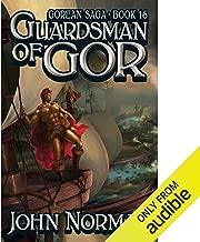 Guardsman of Gor: Gorean Saga, Book 16